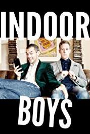 Indoor Boys What I Want (2017– ) Online