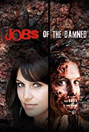 Jobs of the Damned Compound Fracture Zombie (2010– ) Online
