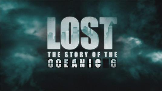 Lost: The Story of the Oceanic 6 (2009) Online
