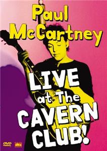 Paul McCartney: Live at the Cavern Club (1999) Online