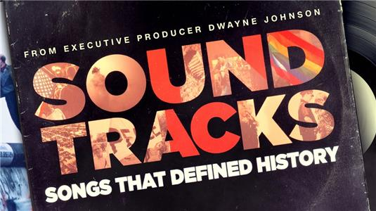 Soundtracks: Songs That Defined History  Online