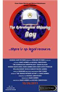 The Astrological Whipping Boy (2011) Online