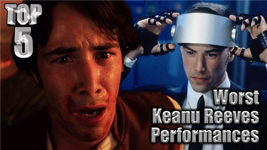 Top 5 Best/Worst Top 5 Worst Keanu Reeves Performances (2016– ) Online
