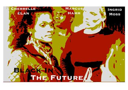 Black in the Future  Online