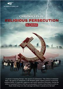Chronicles of Religious Persecution in China (2017) Online
