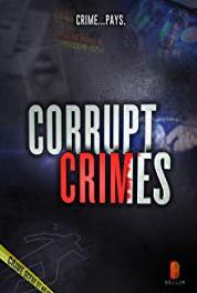 Corrupt Crimes Gambled on Murder (2015– ) Online