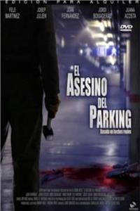 El asesino del parking (2006) Online