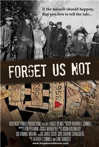 Forget Us Not (2013) Online