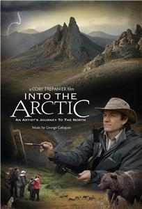 Into the Arctic: An Artist's Journey to the North (2007) Online