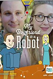 My Boyfriend Is a Robot Bruce and Rosie Double Date (2017– ) Online