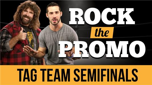 Seven Bucks Digital Studios Rock the Promo Tag Team - Hosted by Joe Santagato, Feat. Mick Foley (S1 E8) (2016– ) Online