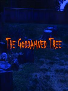 The Goddamned Tree (2014) Online