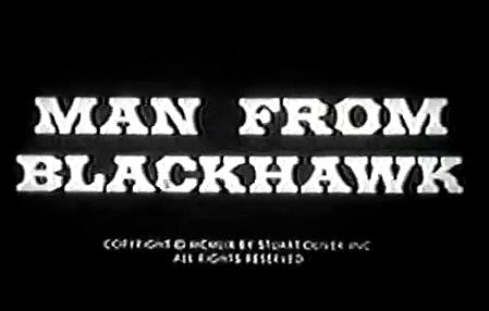 The Man from Blackhawk  Online