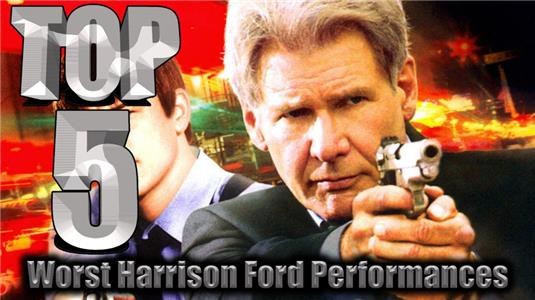 Top 5 Best/Worst Top 5 Worst Harrison Ford Performances (2016– ) Online