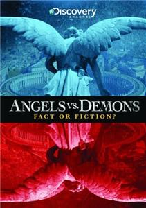 Angels vs. Demons: Fact or Fiction? (2009) Online