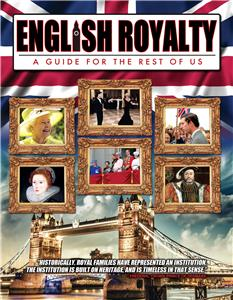 English Royalty: A Guide for the Rest of Us (2014) Online