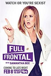 Full Frontal with Samantha Bee June 14, 2017 (2016– ) Online