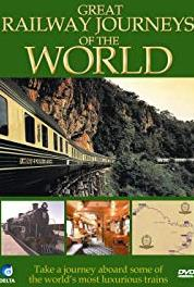 Great Railway Journeys of the World Introduction (1980– ) Online