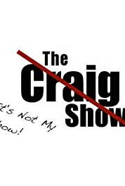 It's Not My Show! (The Craig Show) It's Not My Public Access Show (2013– ) Online