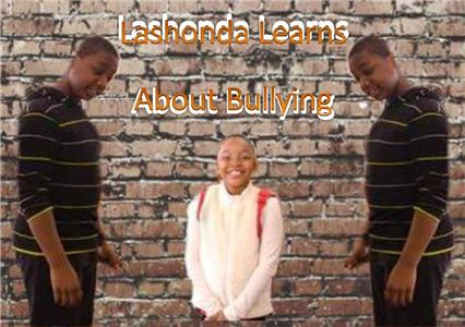 Lashonda Learns About Bullying (2016) Online