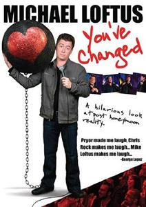 Michael Loftus: You've Changed (2009) Online
