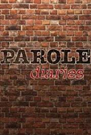 Parole Diaries Walk the Line (2012– ) Online