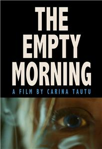The Empty Morning (2015) Online