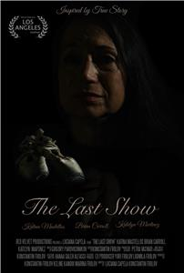 The Last Show (2015) Online