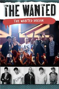 The Wanted: The Wanted Dream (2013) Online