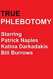 True Phlebotomy Episode #2.7 (2011– ) Online