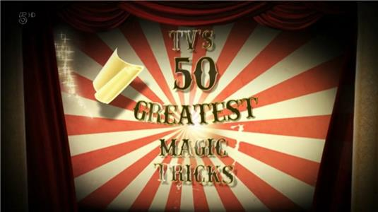 TVs 50 Greatest Magic Tricks (2011) Online