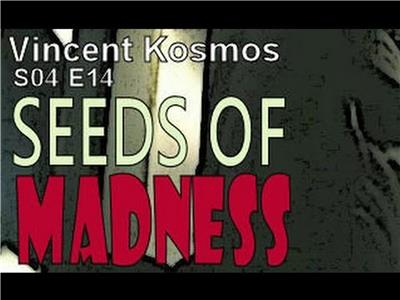 Vincent Kosmos: The Time-Thief Seeds of Madness (2008– ) Online