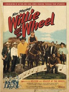 Willie and the Wheel (2008) Online