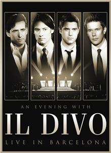 An Evening with 'Il Divo': Live in Barcelona (2009) Online