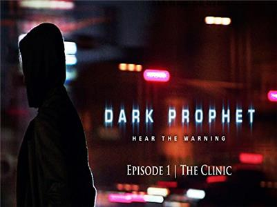 Dark Prophet The Clinic (2012– ) Online