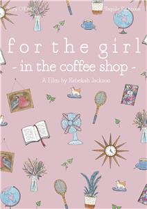 For the Girl in the Coffee Shop (2019) Online