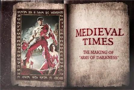 Medieval Times: The Making of 'Army of Darkness' (2015) Online
