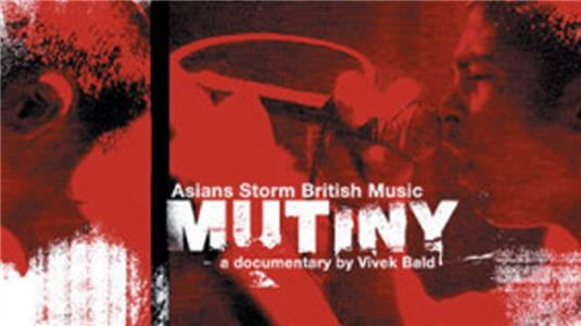 Mutiny: Asians Storm British Music (2003) Online