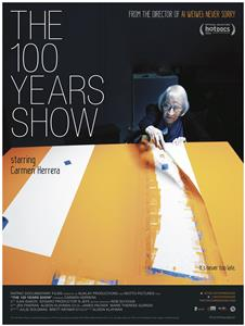 The 100 Years Show (2015) Online