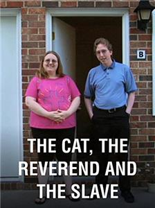 The Cat, the Reverend and the Slave (2009) Online