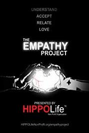 The Empathy Project Episode #1.7 (2017– ) Online