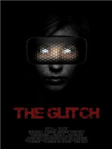 The Glitch (2017) Online
