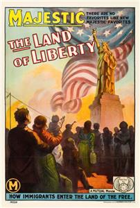 The Land of Liberty (1914) Online