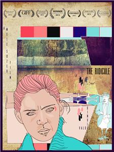 The Ridicule (2013) Online