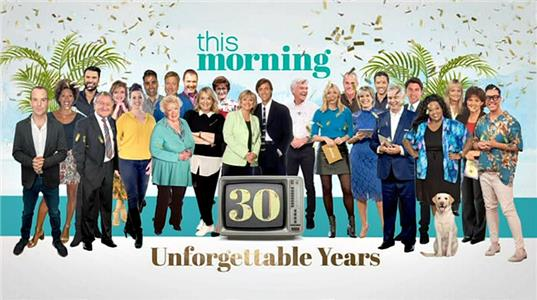 This Morning: 30 Unforgettable Years (2018) Online
