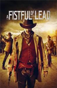 A Fistful of Lead (2018) Online