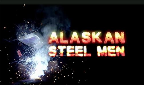 Alaskan Steel Men  Online