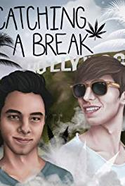 Catching a Break Get Your Shit Together (2017) Online