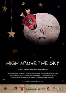 High Above the Sky (2012) Online