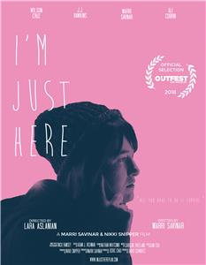 I'm Just Here (2018) Online